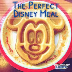 The Magical Blogorail: The Perfect #Disney Meal