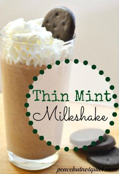 They're the top-selling Girl Scout cookie for a reason! Now, try Thin Mints in a delicious, creamy, chocolaty shake -- heaven!