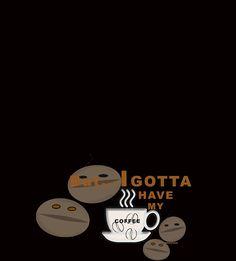 Gotta Have My Coffee by mmadson #Coffee #Java #Starbucks #Caffeine, #women #fashion #blouse #spring #summer #F #Girls