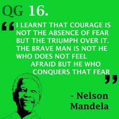 Don't be paralysed by your fears  #quote #nelsonmandela
