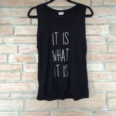 Graphic Tank It Is What It Is tank. Lightly worn with some small pilling. Ten Sixty Sherman Tops Tank Tops