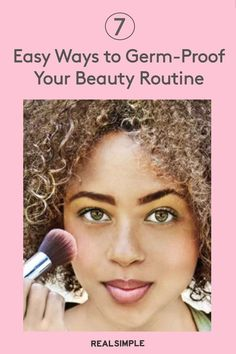 7 Easy Ways to Germ-Proof Your Beauty Routine | Here are seven small steps you can take that will go a long way in keeping all that bacteria at bay when doing your makeup routine. #beautytips #realsimple #skincare #makeuphacks #bestmakeup
