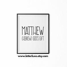 Matthew Name Meaning Printable Nursery Art, Baby Shower Gift Idea, Inspirational Typography Art, Digital Print, Christian Nursery Wall Decor
