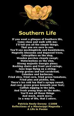 "Southern Life. This is so soothing to read since my husbands military orders have taken me all the way to Texas. :) So ""home"" to me......"