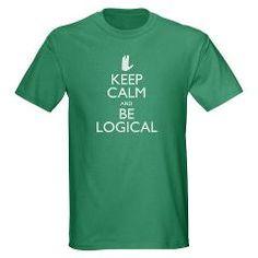 Keep Calm and Be Logical Star Trek T-Shirt