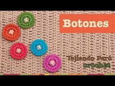 ▶ Mini tutorial #2: botones tejidos a crochet - YouTube