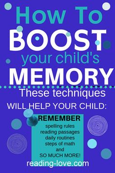 These techniques will boost your child's memory! These techniques will help your child remember daily routines, spelling rules, reading terms, steps of math, and so much more! #boostmemory #memory #helpkidsremember #memorytricks #memorytechniques