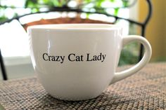 "I enjoy the fact that ""crazy cat lady"" is trendy right now and that literally every single girl I know makes jokes about themselves becoming crazy cat ladies."