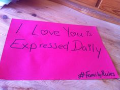 #FamilyRules Love Expressed Daily