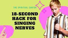 18-Second Hack for Singing Nerves