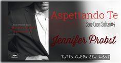 """Recensione """"Aspettando Te #4"""" di Jennifer Probst"""