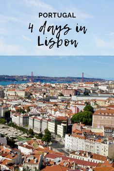 4 days itinerary in Lisbon, Portugal Day 1 – Arriving in Lisbon and Príncipe Real Day 2 – Alfama, Campo de Ourique, Jardim Estrela, Cais do Sodres and Ponto Final Day 3 – Baixa and Castelo de San Jorge Day 4 – Belem and Lx Factory Bar Scene, Belem, Lisbon Portugal, Adventure Travel, Claire, Paris Skyline, Travelling, Travel Tips, To Go