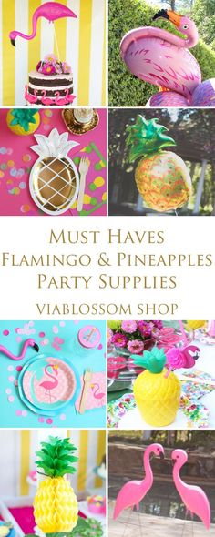 Must Haves Flamingo and Pineapples Party Supplies and all the Pineapple Party ideas for an amazing Party!