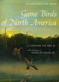 Rue III. Game birds of North America. 1973