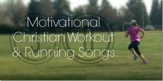motivational-christian-workout-running-songs