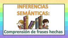 INFERENCIAS SEMÁNTICAS Comprensión de frases hechas -Orientacion Andujar