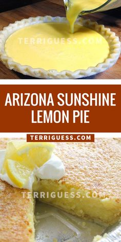 Arizona is in the country for producing citrus fruits. We love this pie – so easy and delicious! If you or your neighbors have a lemon tree, this would be a great time to Lemon Desserts, Lemon Recipes, Köstliche Desserts, Pie Recipes, Sweet Recipes, Cooking Recipes, Health Desserts, Recipies, Health Recipes