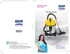 Read this pdf to know about kent wet and dry vacuum cleaner work process, parts, product information etc. Vacuum Cleaner For Home, Wet Dry Vacuum Cleaner, Kent Ro, Customer Complaints, Wet And Dry, Cleaning Hacks, Manual, Home Appliances, Pdf