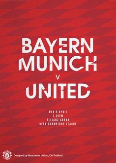 Match poster. Bayern Munich vs Manchester United. 9 April 2014. Designed by @manutd.