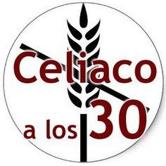 Celiaco a los Treinta: Primeros pasos para un celiaco