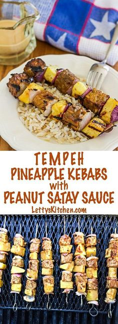 Vegan Tempeh and Pineapple Kebabs with Peanut Satay Sauce are perfect for summer grilling.  Marinated and served with spicy peanut sauce.  via @lettyskitchen