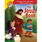 The Jesus Book: The Who, What, Where, When, and Why Book About Jesus (Hardcover)By Stephen Elkins
