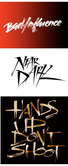 Expressive lettering, Hands up Don't shoot, Near Dark and Bad Influence movie titles