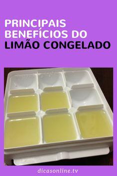 Benefícios do limão congelado Food Value, Comida Natural, Health Benefits, Cooking Tips, Mousse, Natural Remedies, Healthy Life, Detox, Food And Drink