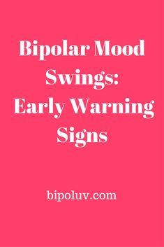 Bipolar Mood Swings_ Early Warning Signs #bipolar #mood swings #bipolar warning signs
