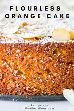 Flourless Orange Cake Recipe: a gluten-free cake made with fresh whole oranges and almond meal. A winter dessert that's simple … Gluten Free Sweets, Gluten Free Cakes, Gluten Free Baking, Gluten Free Almond Cake, Almond Flour Cakes, Almond Flour Recipes, Recipe With Almond Meal, Desserts With Almond Flour, Almond Meal Cookies