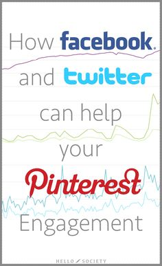 How Facebook & Twitter Can Help Your Pinterest Engagement | via #BornToBeSocial - Pinterest Marketing