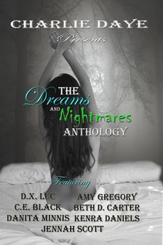 The Dreams and Nightmares Anthology available May 27, 2014