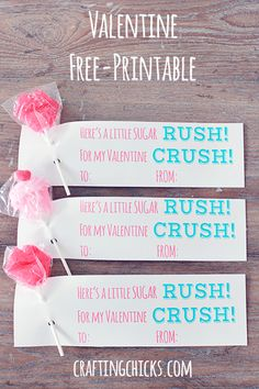 Sugar Rush for my Valentine Crush *Free Printable