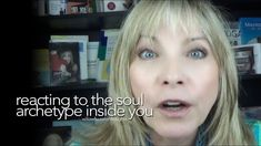 Reacting To The Soul Archetype Inside You