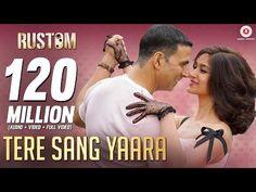 Tere Sang Yaara - Full Video | Rustom | Akshay Kumar & Ileana D'cruz | Arko ft. Atif Aslam - YouTube