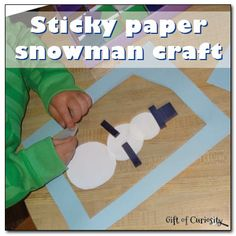 Sticky paper snowman craft - Gift of Curiosity