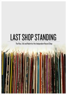 Last Shop Standing - official film for #RSD2013