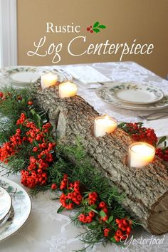 Yesterfood: Rustic Log Centerpiece