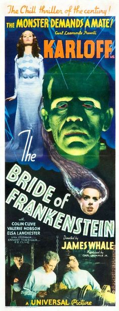 "Director James Whale's ""The Bride of Frankenstein""; with Boris Karloff as the Monster and Elsa Lancaster as the Bride (and, in a brief cameo in the prologue, also as Mary Shelley)."