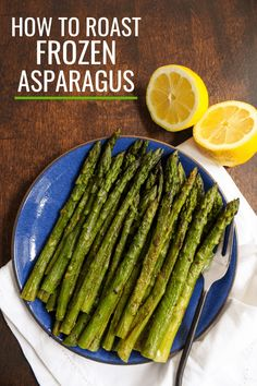 How to Cook Frozen Asparagus (+ Recipe Ideas!) - fANNEtastic food