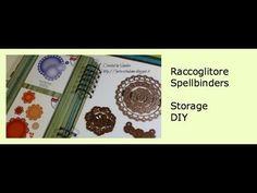 ▶ Raccoglitore Spellbinders/Storage - Conservare i materiali scrap 2 - Lartevistadame - YouTube