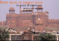 People travel to faraway places to watch in fascination the   kind of people they IGNORE at Home  #Delhi #TravelQuotes Quotes