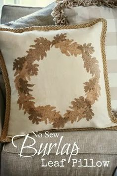 HOME DECOR....This no sew pillow could also be easily painted on fabric.