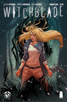 Witchblade the first issue in a new series with a new Witchblade host from creative team Caitlin Kittredge, Roberta Ingranata, and Bryan Valenza has Michael Turner, Witchblade Cosplay, Comic Book Covers, Comic Books, Georges Wolinski, Horror, Top Cow, Dragon, Female Hero