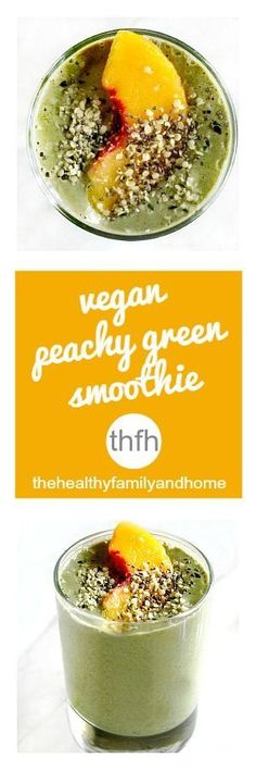 Clean Eating Vegan Peachy Green Smoothie...made with clean ingredients and it's raw, vegan, gluten-free, dairy-free, paleo-friendly and contains no refined sugar   The Healthy Family and Home