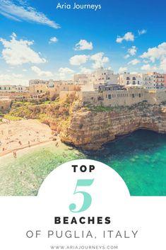 Top 5 Beaches Of Puglia, Italy #AriaJourneys #Puglia #travel