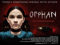 Orphan Movie Poster ( of Horror Movie Posters, Cinema Posters, Film Posters, Horror Movies, Movie Talk, I Movie, Orphan Movie, Susan Downey, Dark Castle