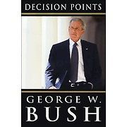 Decision Points by George W. Bush (2010, Hardcover, First Edition)