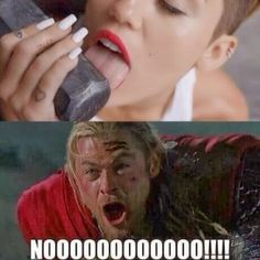 miley cyrus, you ruin everything. He's not even from earth and you affect him. You mess with Thor you mess with Liam. That's why he doesn't like you anymore.