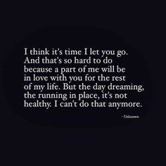 It so hard to let you go quotes